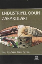 Endüstriyel Odun Zararlıları