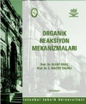 Organik Reaksiyon Mekanizmaları