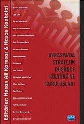 Avrasya Da Stratejik Düşünce Kültürü Ve Kuruluşları