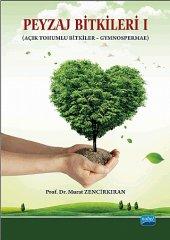 Peyzaj Bitkileri I (Açık Tohumlu Bitkiler Gymnospermae)