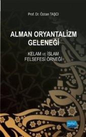 Alman Oryantalizm Geleneği Kelam Ve İslam Felsefesi Örneği
