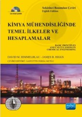 Kimya Mühendisliğinde Temel İlkeler Ve Hesaplamalar Basic Principles And Calculations In Chemical Engineering