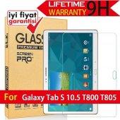 Samsung Galaxy Tab S T800 Temperli Kırılmaz Cam Ekran Koruyucu