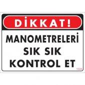 Pvc İş Güvenliği Levhası Dikkat Manometreleri Sık Sık Kontrol Et