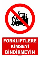 At 1419 Forkliftlere Kimseyi Bindirmeyin