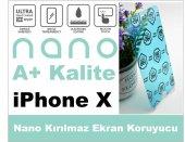 Iphone X Nano Ultra İnce A+ Kırılmaz Ekran Koruyucu