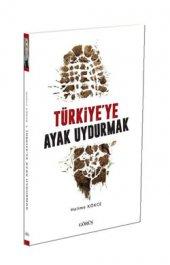 Türkiyeye Ayak Uydurmak