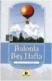 Balonla Beş Hafta (Büyümeden Önce Okunacak Kitaplar)