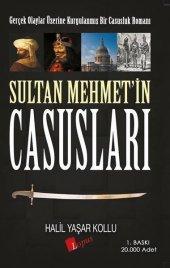 Sultan Mehmetin Casusları Halil Yaşar Kollu