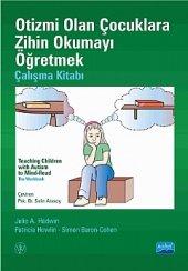 Otizmi Olan Çocuklara Zihin Okumayı Öğretmek Çalışma Kitabı Teachıng Chıldren Wıth Autısm To Mınd Read The Workbook