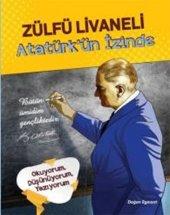 Zülfü Livaneli Atatürkün İzinde