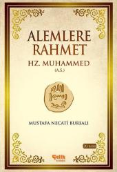 Alemlere Rahmet Hz. Muhammed (A.s) İthal K� Ğıt Sert Kapak Mustafa Necati Bursalı Çelik Yayınevi