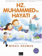Hz. Muhammedin Hayatı Bilmeceli Bulmacalı Oyunlu Mikail Okumuş Özgü Yayınları
