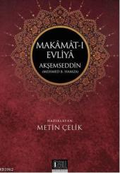 Makamat I Evliya Metin Çelik Özgü Yayınları