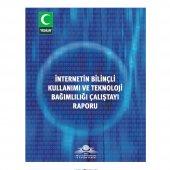 Internet Bilinçli Kullanımı Ve Teknoloji Çalıştay Raporu