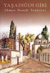 Yaşadığım Gibi Ahmet Hamdi Tanpınar Dergah