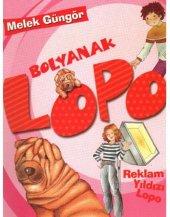 Bolyanak Lopo Reklam Yıldızı Lopo Melek Güngör