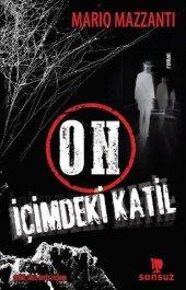 On İçimdeki Katil Mario Mazzanti Sonsuz Kitap Yayınları