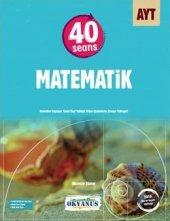 Okyanus Yayıncılık 40 Seans Ayt Matematik