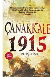 çanakkale 1915 Bir Ulu Destan Özel Baskı