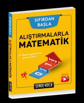 Alıştırmalarla Matematik Şenol Hoca