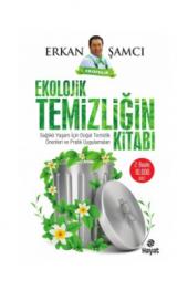 Ekolojik Temizliğin Kitabı Erkan Şamcı