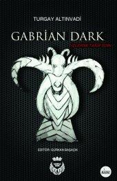 Gabrian Dark Turgay Altınvadi