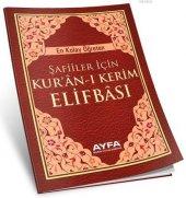 Kuran I Kerim Elifbası Şafiiler İçin Elif Ba Ayfa Basın Yayın