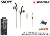 Snopy Rampage Sn J9 Natıve Mobil Telefon Uyumlu Metal Kulak İçi G