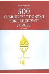 Altın Anahtar Yayınları 500 Cumhuriyet Dönemi Türk Edebiyatı Sorusu