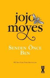 Senden Önce Ben Jojo Moyes