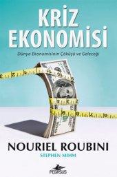 Kriz Ekonomisi & Dünya Ekonomisinin Çöküşü Ve Geleceği