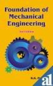Foundation Of Mechanical Engineering