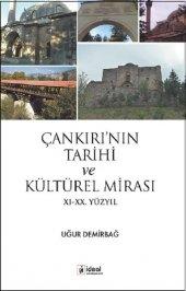 çankırının Tarihi Ve Kültürel Mirası 11. 20. Yüzyıl