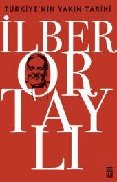 Türkiyenin Yakın Tarihi İlber Ortaylı