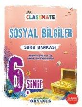 Okyanus Yayınları 6. Sınıf Classmate Sosyal Bilgiler Soru Bankası