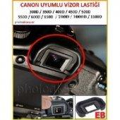 Vizör Lastiği Canon 2000 D İçin