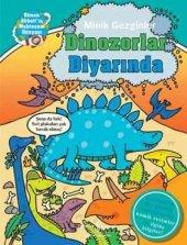 Minik Gezginler Dinozorlar Diyarında (Ciltli)