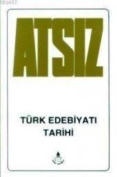 Atsız Türk Edebiyatı Tarihi