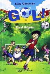 Gol Final Rüyası Luigi Garlando Ciltli Kitap